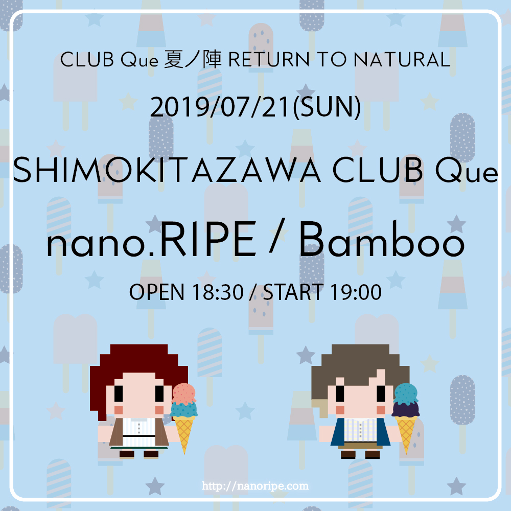 CLUB Que 夏ノ陣 2019 RETUEN TO NATURAL